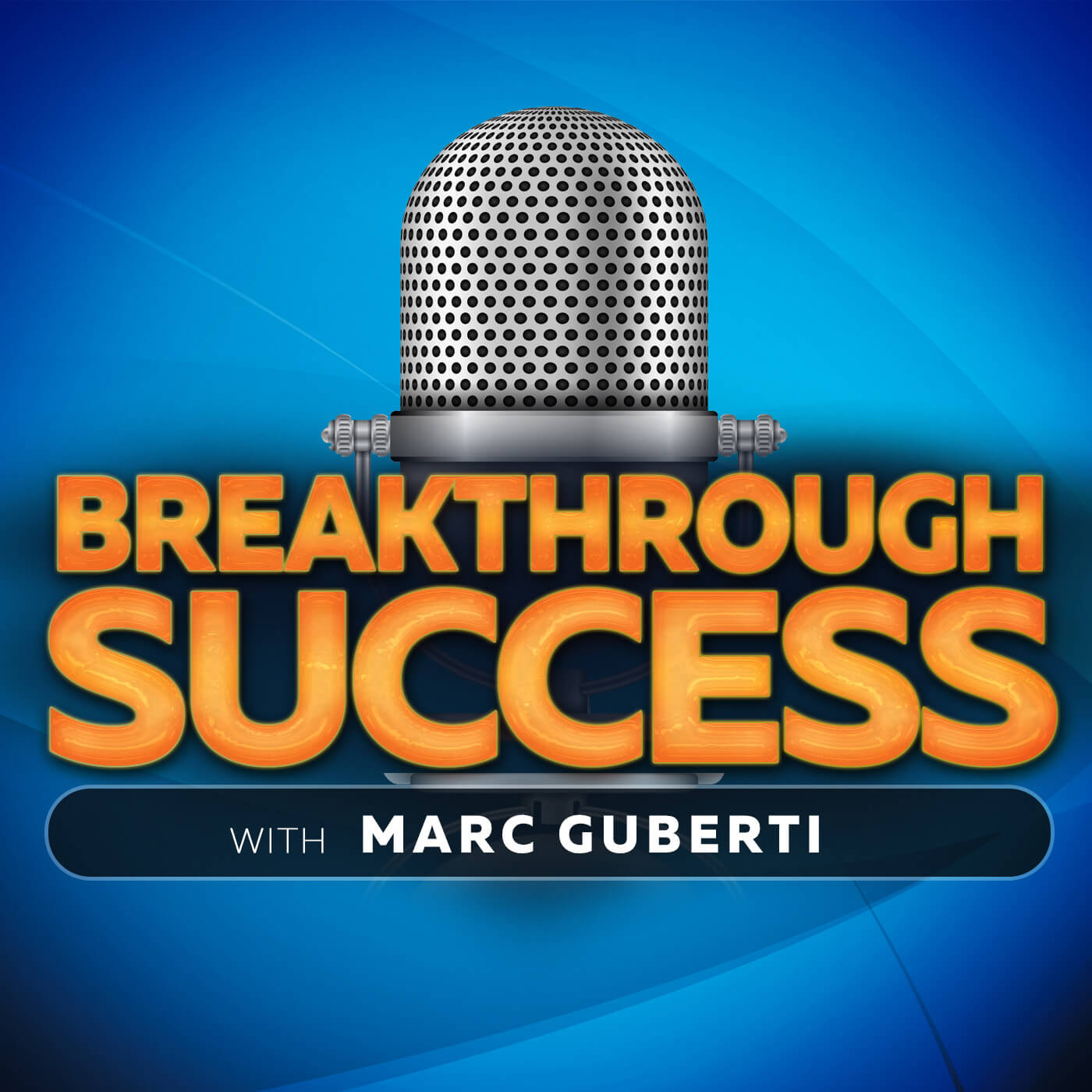 Breakthrough Success Podcast